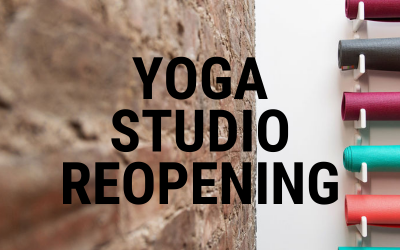 Yoga Studio Re-Opening